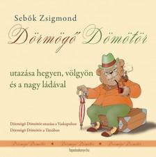 Sebők Zsigmond - Dörmögő Dömötör utazásai [eKönyv: epub, mobi]
