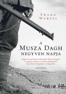 WERFEL, FRANZ - A Musza Dagh negyven napja