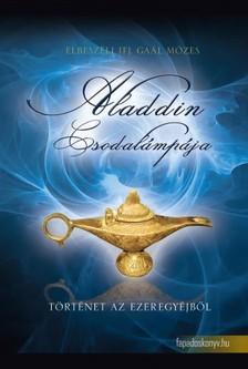 GA�L M�ZES - Aladdin csodal�mp�ja [eK�nyv: epub, mobi]