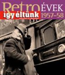 Sz�ky J�nos - RETRO�VEK 1957-58 - �GY �LT�NK