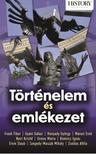 - T�RT�NELEM �S EML�KEZET