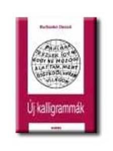 BuSzabó Dezső - Új kalligrammák