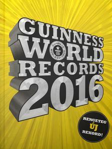 Craig Glenday (főszerk.) - Guinness World Records 2016
