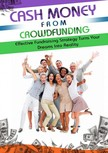 Anderson Dwayne - Cash Money From Crowdfunding [eK�nyv: epub,  mobi]