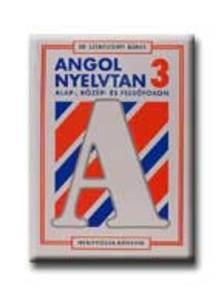 SZENTIVÁNYI Á. - ANGOL NYELVTAN 3.