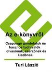 Turi L�szl� - Az e-k�nyvr�l [eK�nyv: pdf,  epub,  mobi]