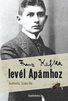 Franz Kafka - Lev�l Ap�mhoz [eK�nyv: epub, mobi]