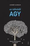 Andr� Aleman - Az id�s�d� agy - Hogyan v�ltozik agyunk �tven felett? [eK�nyv: epub, mobi]