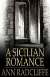 Radcliffe Ann - A Sicilian Romance [eKönyv: epub,  mobi]