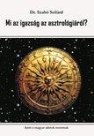 SZAB� SZIL�RD DR. - Mi az igazs�g az asztrol�gi�r�l?