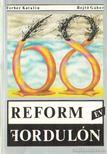 Ferber Katalin, Rejt� G�bor - Reform (�v) fordul�n [antikv�r]