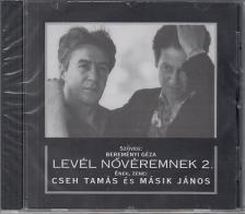 CSEH-BEREMÉNYI - LEVÉL NŐVÉREMNEK 2 CD 37775