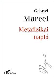 MARCEL, GABRIEL - Metafizikai napl�
