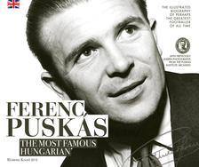 Pusk�s Int�zet - Ferenc Pusk�s, the Most Famous Hungarian