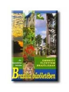 dr. Szendr�y Istv�n - BRAZ�LIA B�V�LET�BEN