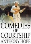 Hope, Anthony - Comedies of Courtship [eK�nyv: epub,  mobi]
