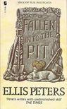Peters, Ellis - Fallen into the Pit [antikvár]
