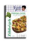 Frank Júlia - Zöldséges ételek nem csak vegetáriánusoknak__