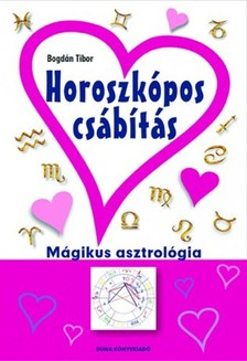 Bogdán Tibor - Horoszkópos csábítás [eKönyv: epub, mobi]