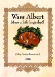 Wass Albert - Mese a k�k hegyekr�l
