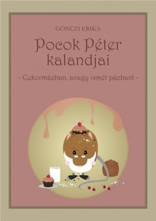 G�NCZI ERIKA - Cukorm�zban, avagy ism�t p�cban! [eK�nyv: pdf, epub, mobi]