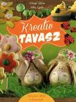 Könnyü Mária - Niksz Gyula - Kreatív tavasz