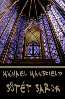 Michael Mansfield - Sötét sarok [eKönyv: epub, mobi]