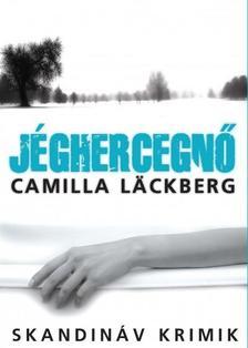 L|CKBERG, CAMILLA - J�ghercegn�