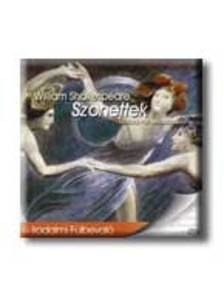 Shakespeare, William - SZONETTEK - HANGOSK�NYV - M�CSAI P�L EL�AD�S�BAN