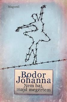 Bodor Johanna - Nem baj, majd meg�rtem [eK�nyv: epub, mobi]