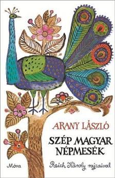 Arany L�szl� - SZ�P MAGYAR N�PMES�K - REICH K�ROLY RAJZAIVAL