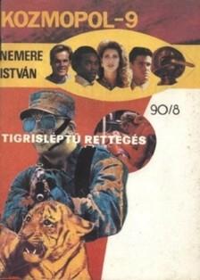 NEMERE ISTVÁN - Tigrisléptű rettegés [eKönyv: epub, mobi]