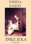 Emile Zola, Edward Vizetelly, Murat Ukray - Theresa Raquin [eKönyv: epub,  mobi]