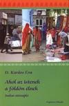 D. Kardos �va - Ahol az istenek a f�ld�n �lnek - Indiai �tinapl�