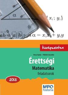 Orosz Gyula - P�lfalvi J�zsefn� - �retts�gi - Matematika 2013. K�z�pszinten