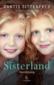 Curtis Sittenfeld - Sisterland (Ikerorsz�g)