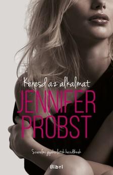 Jennifer Probst - Keresd az alkalmat! [eK�nyv: epub, mobi]