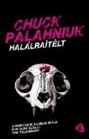 Chuck Palahniuk - Hal�lra�t�lt [eK�nyv: epub, mobi]