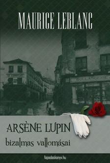 Maurice Leblanc - Ars?ne Lupin bizalmas vallom�sai [eK�nyv: epub, mobi]