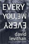 LEVITHAN, DAVID - FARMER, JONATHAN - Every You,  Every Me [antikv�r]