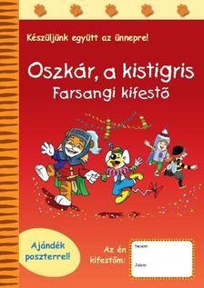- Oszk�r, a kistigris - Farsangi kifest�