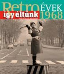 Sz�ky J�nos - RETRO�VEK 1968 - �GY �LT�NK