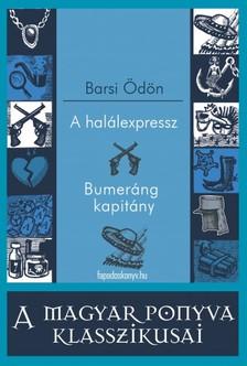 BARSI �D�N - A hal�lexpressz - Bumer�ng kapit�ny [eK�nyv: epub, mobi]