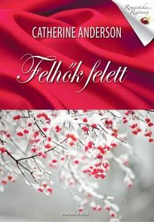 Catherine Anderson - Felhők felett [eKönyv: epub, mobi]