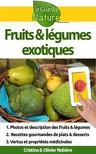 Olivier Rebiere Cristina Rebiere, - Fruits et l�gumes exotiques [eK�nyv: epub,  mobi]