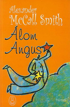 MCCALL SMITH, ALEXANDER - �LOM ANGUS