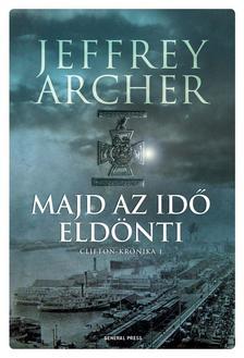 Jeffrey Archer - Majd az id� eld�nti