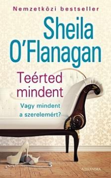 Sheila O'Flanagan - Teérted mindent