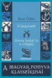 BARSI ÖDÖN - A lasszóvető - Jimmy lyukat üt a világba [eKönyv: epub,  mobi]
