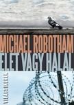 Michael Robotham - �let vagy hal�l [eK�nyv: epub, mobi]